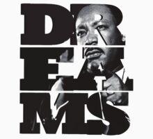 Dreams - Martin Luther King, Jr. T-Shirt