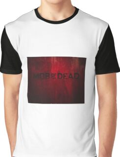 Mob Of The Dead Graphic T-Shirt
