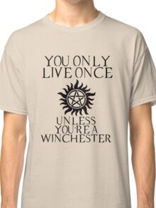 Supernatural - You Only Live Once Classic T-Shirt