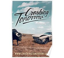 Crashing Tomorrow 'Bull & Car' Poster Poster