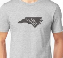 North Carolina - My home state Unisex T-Shirt