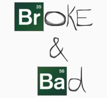 Broke & Bad by mob345