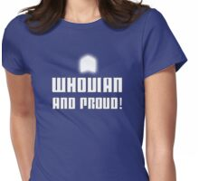 WHOVIAN AND PROUD! Womens Fitted T-Shirt