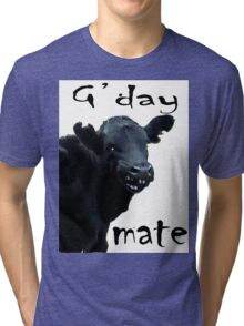 G'DAY MATE Tri-blend T-Shirt