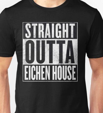 Straight Outta Eichen House Unisex T-Shirt