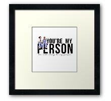 Grey's Anatomy - My Person (horizontal) Framed Print