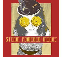 Steam Powered Minds Photographic Print