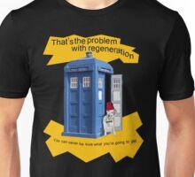 Regeneration problem Doctor ? Unisex T-Shirt