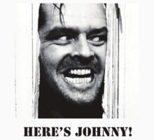 Here's Johnny! by abbess