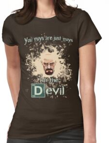 Walter White - The Devil Womens Fitted T-Shirt