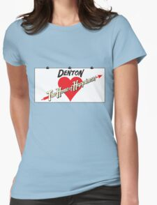 Denton - Home of Happiness Womens Fitted T-Shirt