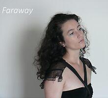 Faraway - adv by Sorcha Whitehorse ©