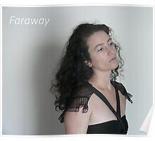 Faraway - adv Poster