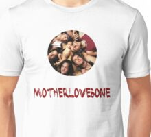 Mother Love Bone Unisex T-Shirt