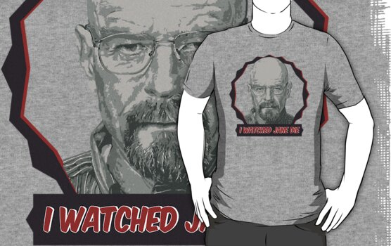 Breaking Bad Inspired - I Watched Jane Die - Walter White - Jesse Pinkman - Jane - Apology Girl Overdose by traciv