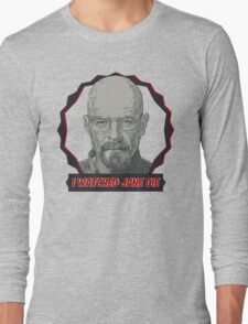 Breaking Bad Inspired - I Watched Jane Die - Walter White - Jesse Pinkman - Jane - Apology Girl Overdose Long Sleeve T-Shirt