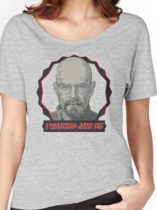 Breaking Bad Inspired - I Watched Jane Die - Walter White - Jesse Pinkman - Jane - Apology Girl Overdose Women's Relaxed Fit T-Shirt
