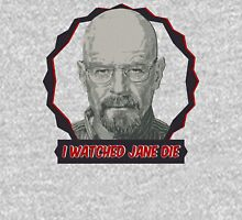 Breaking Bad Inspired - I Watched Jane Die - Walter White - Jesse Pinkman - Jane - Apology Girl Overdose Unisex T-Shirt