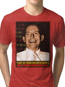 99 Womens' Problems But a Token Bishop Ain't One Tri-blend T-Shirt