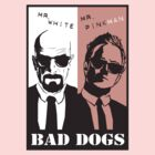 Bad Dogs by DJohea