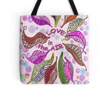 LOVE in the air... * Tote Bag