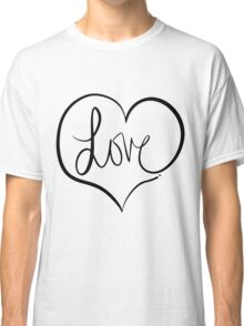 Love Forever Classic T-Shirt