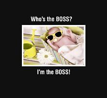 ' I'm the BOSS ' Baby Tshirts Unisex T-Shirt