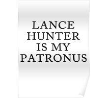 Lance Hunter is my Patronus Poster