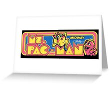 Do you miss Pac, Man? Greeting Card