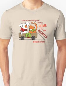 Patch & Rusty : Nothing like Home for Holidays Unisex T-Shirt