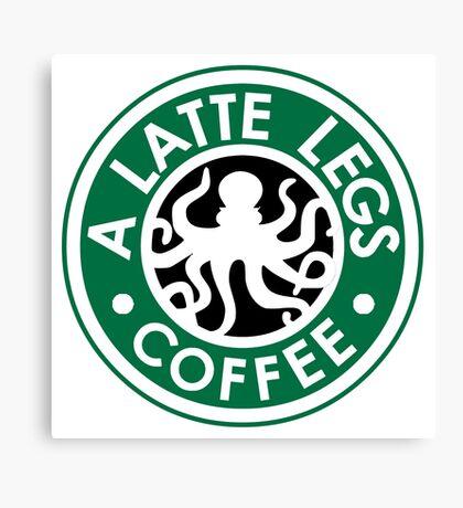 A Latte Legs : Coffee Canvas Print