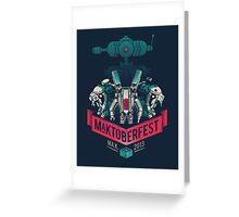 MaKtoberfest 13 Greeting Card