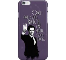 Once one goes Batch, one never goes back. iPhone Case/Skin