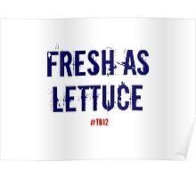 Fresh as Lettuce: TB12 Poster