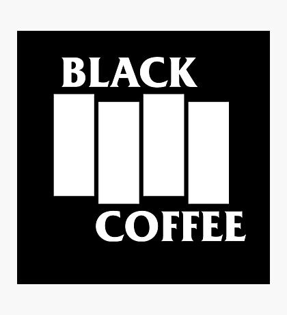 Black Flag Coffee  Photographic Print
