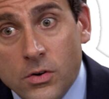 "michael scott quote ""you know what? no. no."" Sticker"