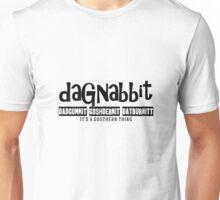 Dagnabbit Souther Cuss Words Unisex T-Shirt