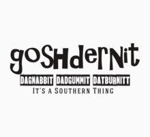 Goshdernit Southern Cuss Words Kids Clothes