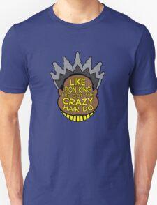 Crazy Hairdo T-Shirt