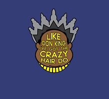 Crazy Hairdo Unisex T-Shirt