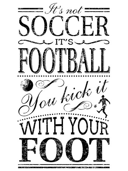 It's Not Soccer by jrdavison