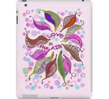LOVE in the air... * iPad Case/Skin