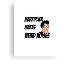 Markiplier Makes Weird Noises Canvas Print