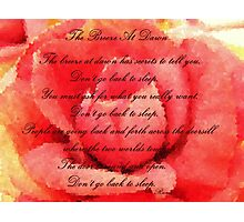 The Breeze at Dawn - Rose - Rumi Quote - Don't Go Back to Sleep Photographic Print