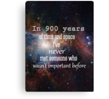 Doctor Who - In 900 Years of Time and Space Canvas Print
