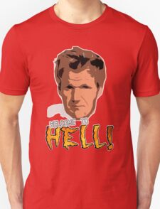 GORDON RAMSAY - WELCOME TO HELL! T-Shirt