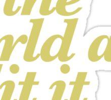 Jay-Z, Stick Up The World Sticker