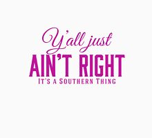 Y'all Just Ain't Right It's a Southern Thing Pink Womens Fitted T-Shirt