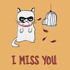 I Miss You by Maximilian San
