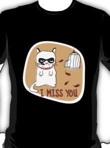 I Miss You T-Shirt
